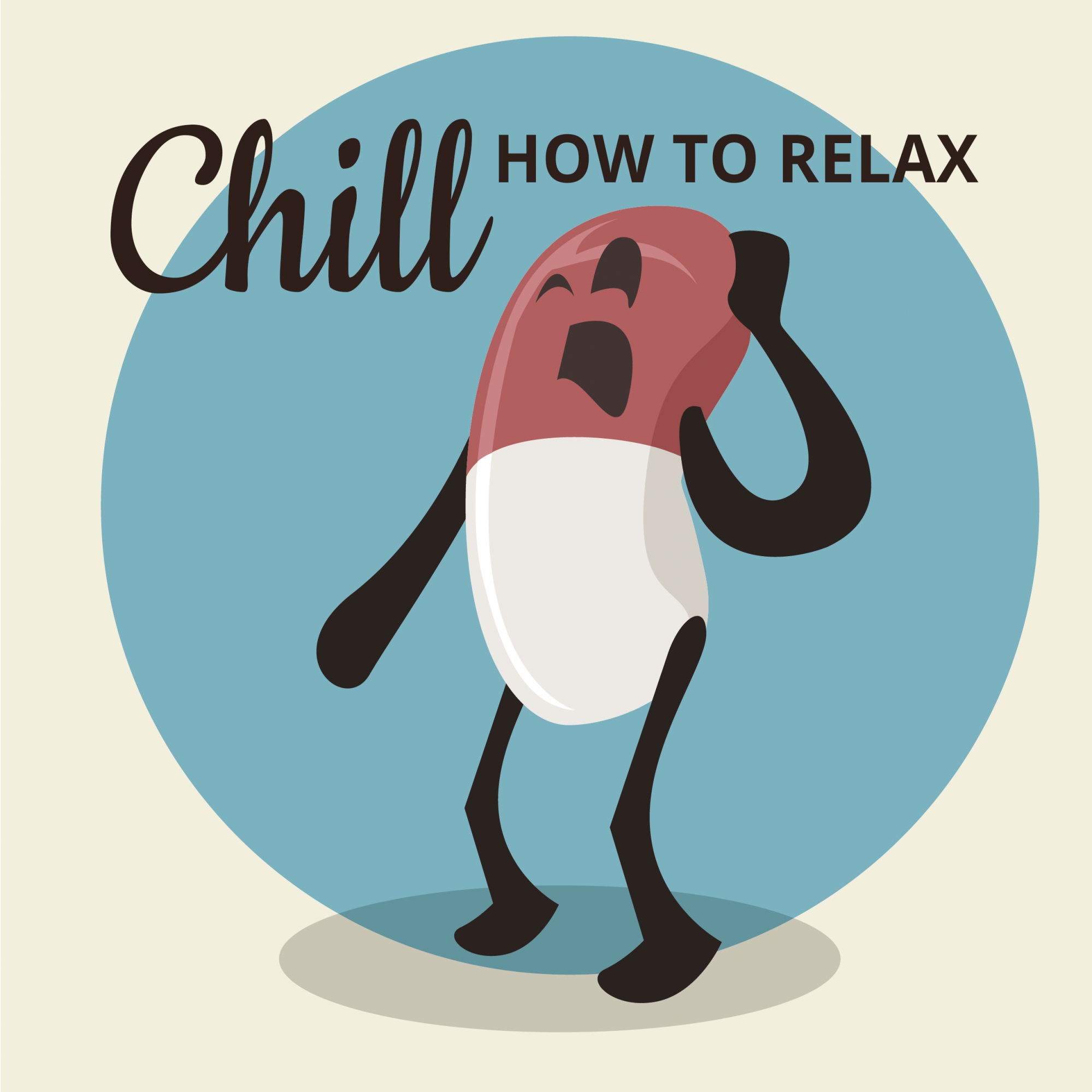 Chill: How to Relax