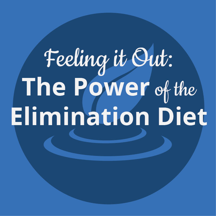 Feeling it Out: The Power of the Elimination Diet