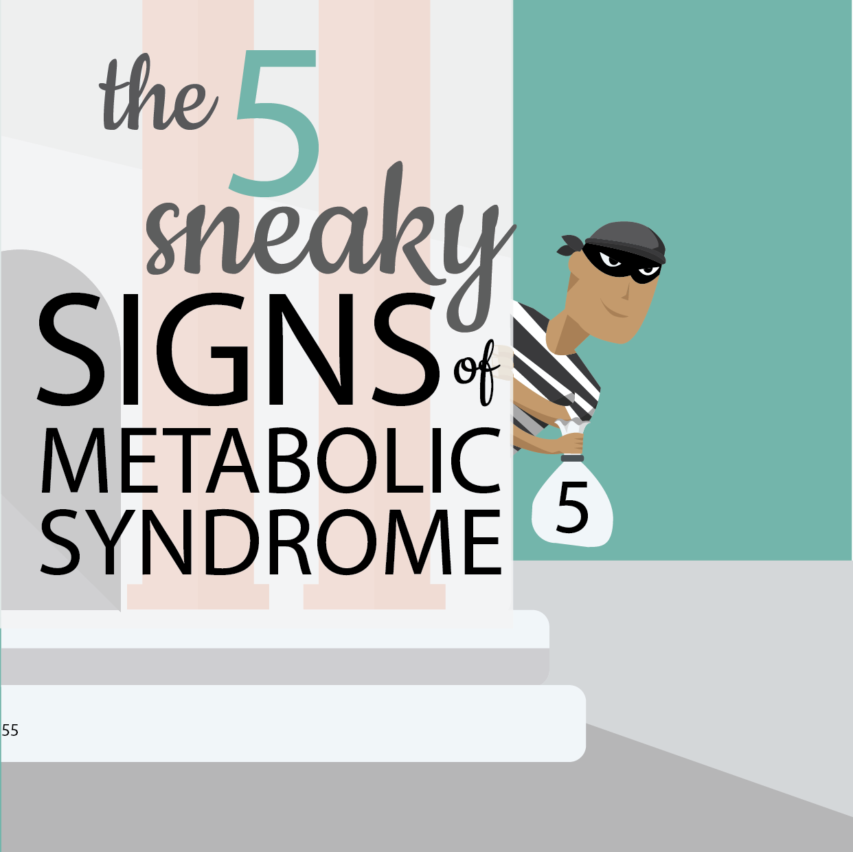 The 5 Sneaky Signs of Metabolic Syndrome