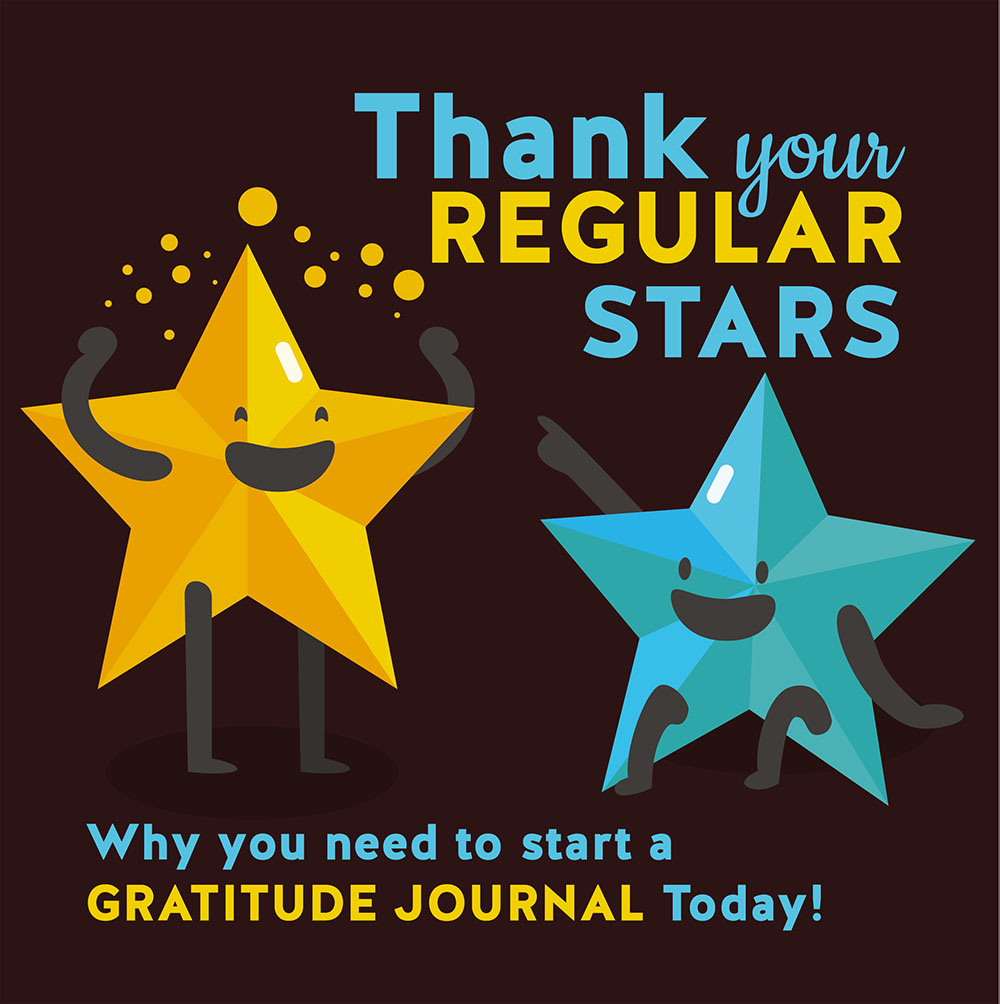 Thank Your Regular Stars: Why You Need to Start a Gratitude Journal Today